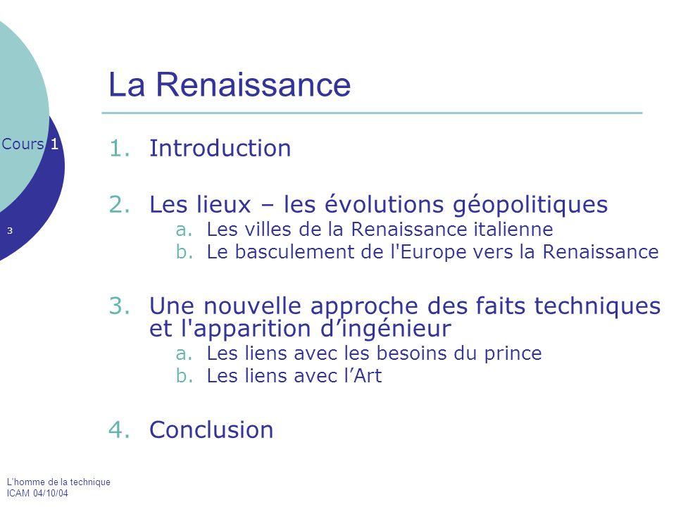 La Renaissance Introduction Les lieux – les évolutions géopolitiques