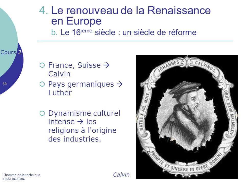 4. Le renouveau de la Renaissance en Europe b