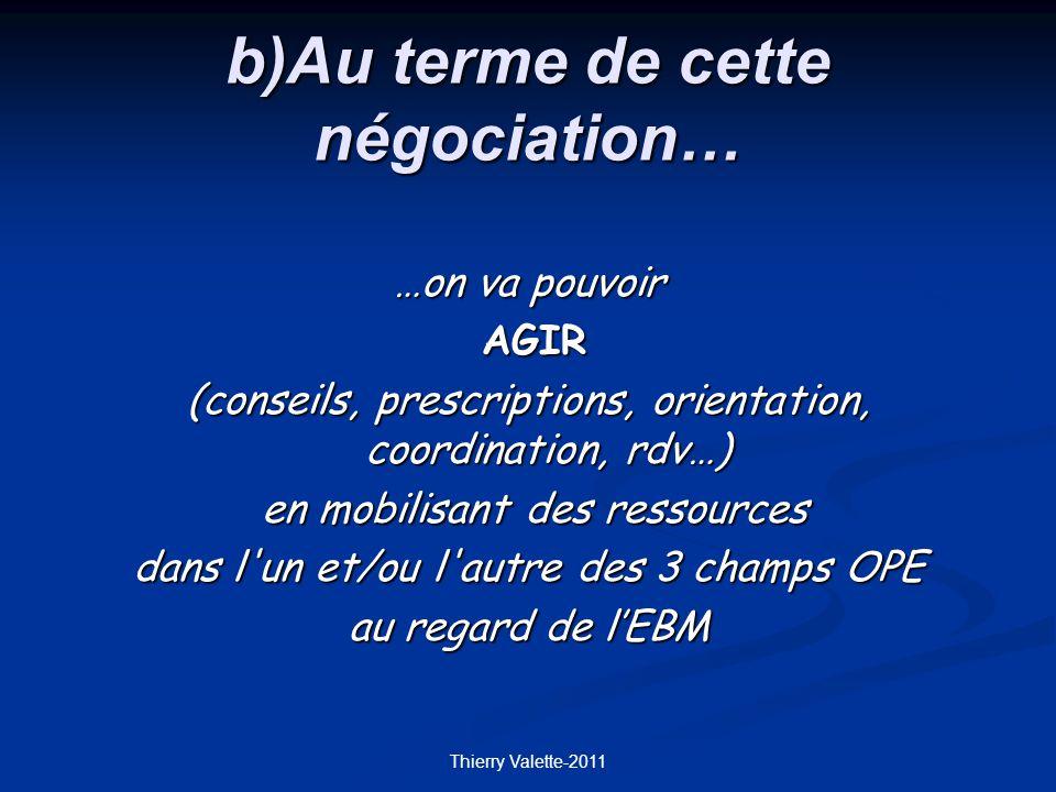 b)Au terme de cette négociation…