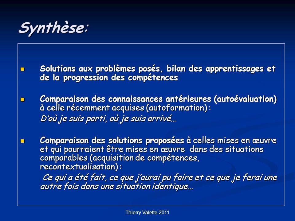 Synthèse: Solutions aux problèmes posés, bilan des apprentissages et de la progression des compétences.