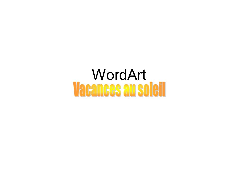 WordArt Vacances au soleil