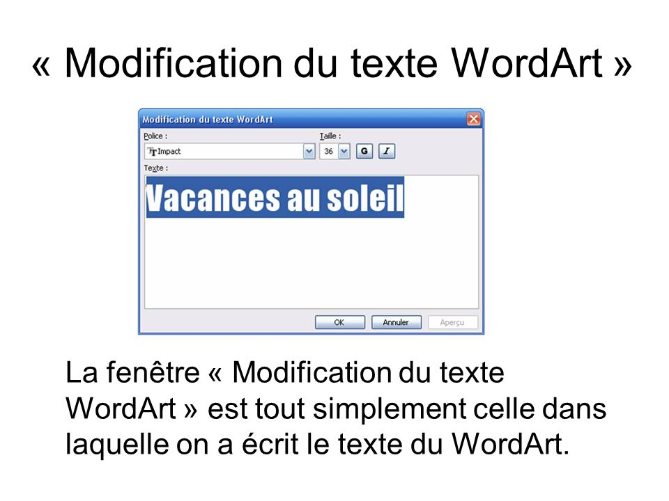 « Modification du texte WordArt »