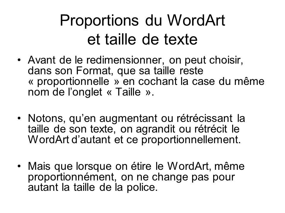 Proportions du WordArt et taille de texte