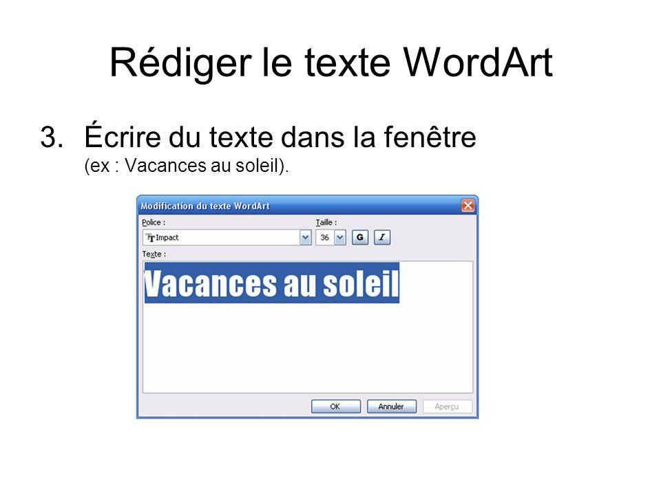 Rédiger le texte WordArt