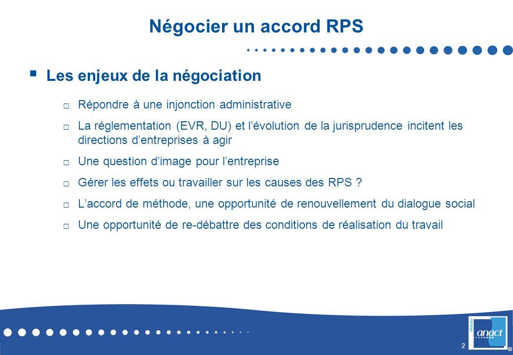 Négocier un accord RPS Les enjeux de la négociation