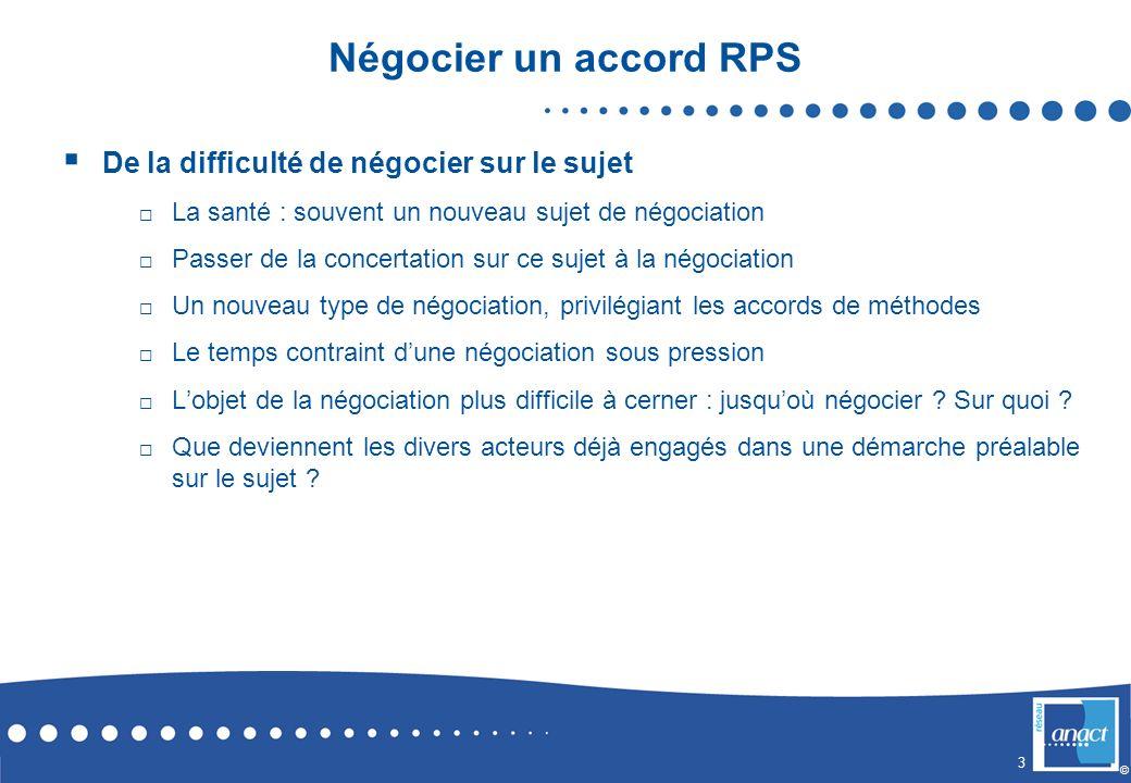Négocier un accord RPS De la difficulté de négocier sur le sujet