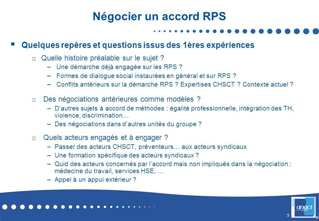 Négocier un accord RPS Quelques repères et questions issus des 1ères expériences. Quelle histoire préalable sur le sujet