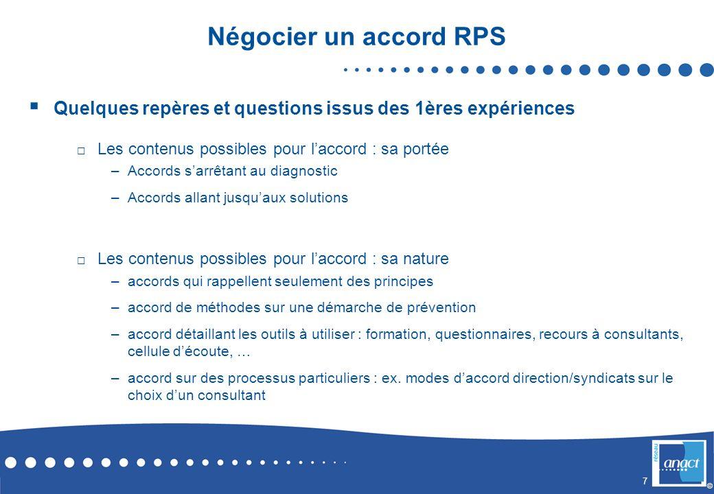 Négocier un accord RPS Quelques repères et questions issus des 1ères expériences. Les contenus possibles pour l'accord : sa portée.