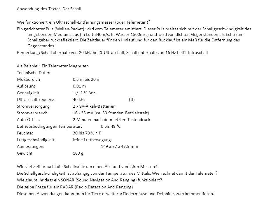 Anwendung des Textes; Der Schall Wie funktioniert ein Ultraschall-Entfernungsmesser (oder Telemeter ).