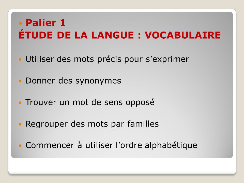 ÉTUDE DE LA LANGUE : VOCABULAIRE