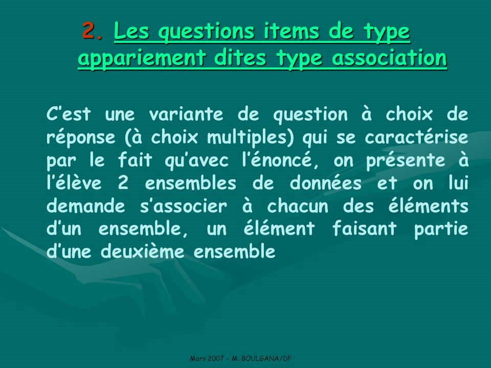 Les questions items de type appariement dites type association