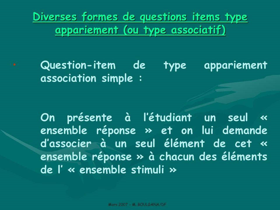 Question-item de type appariement association simple :