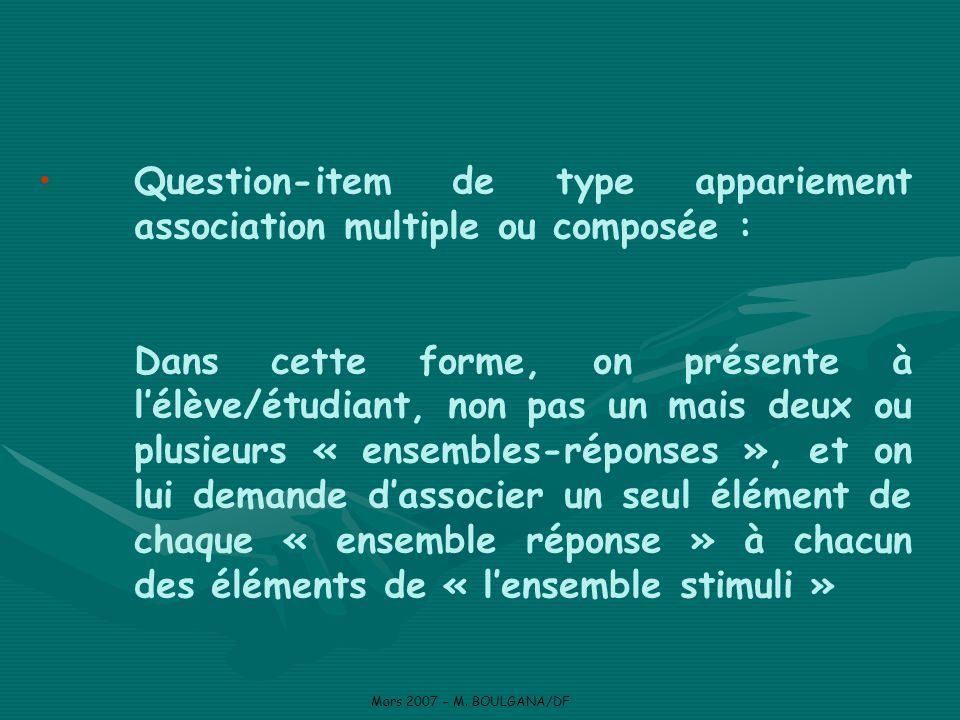Question-item de type appariement association multiple ou composée :