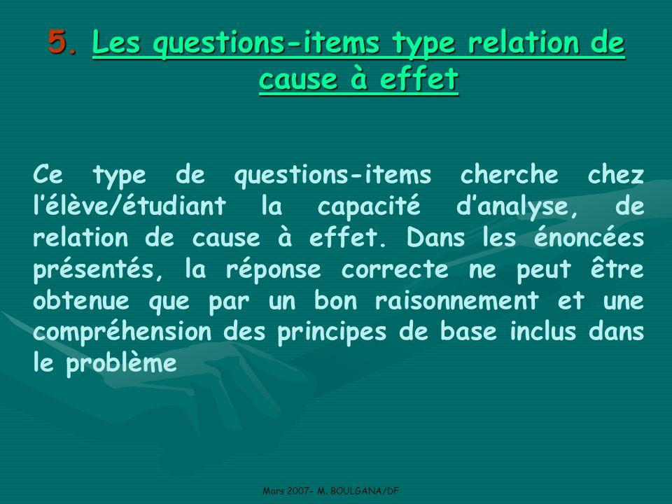 Les questions-items type relation de cause à effet