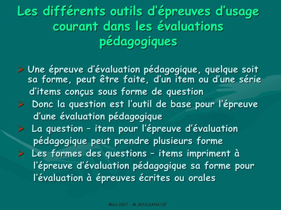 Les différents outils d'épreuves d'usage courant dans les évaluations pédagogiques