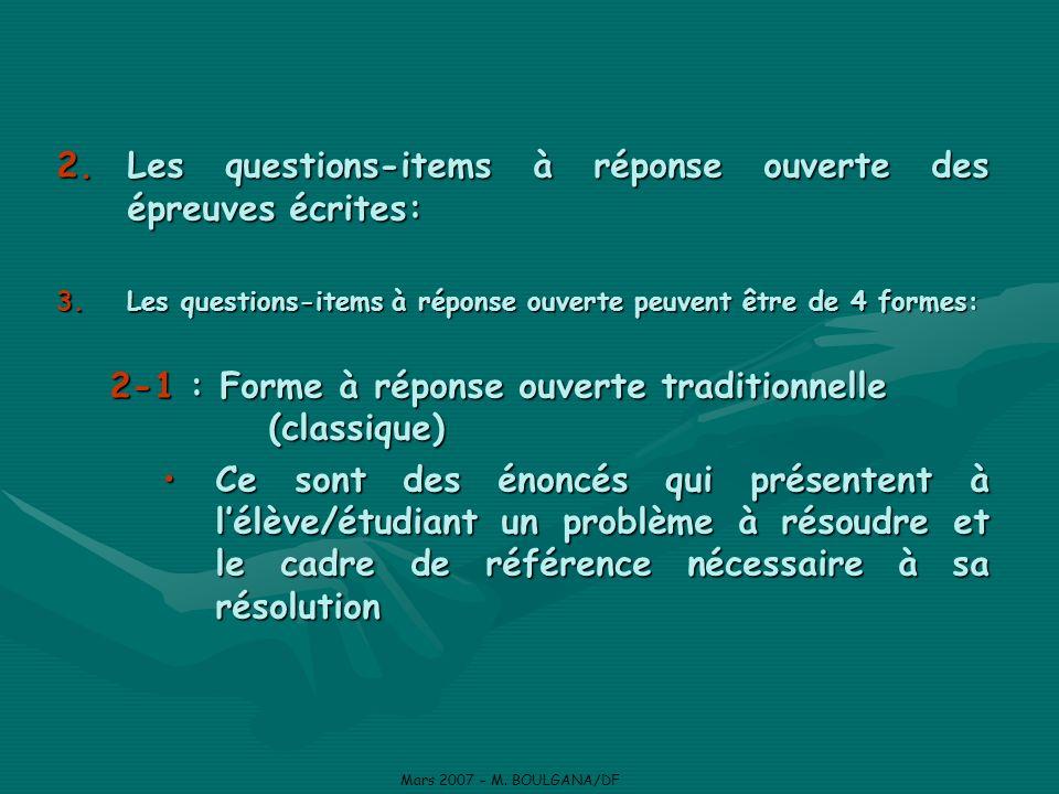 Les questions-items à réponse ouverte des épreuves écrites: