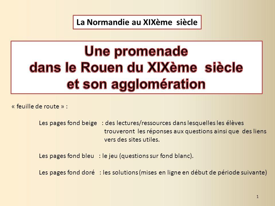 La Normandie au XIXème siècle dans le Rouen du XIXème siècle