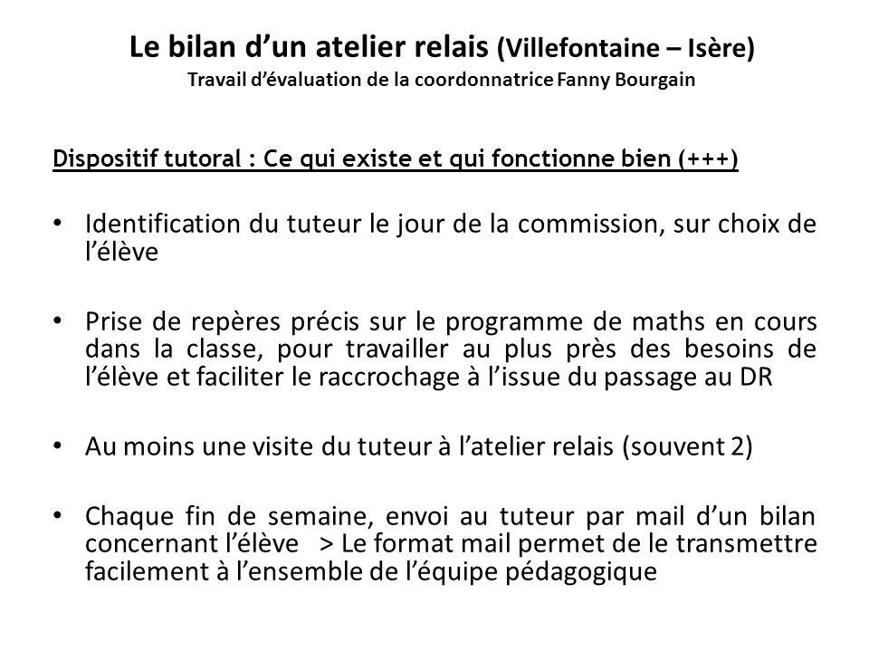 Le bilan d'un atelier relais (Villefontaine – Isère) Travail d'évaluation de la coordonnatrice Fanny Bourgain