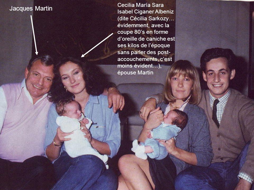 Cecilia María Sara Isabel Ciganer Albeniz (dite Cécilia Sarkozy… évidemment, avec la coupe 80's en forme d'oreille de caniche est ses kilos de l'époque sans parler des post-accouchements, c'est moins évident…), épouse Martin