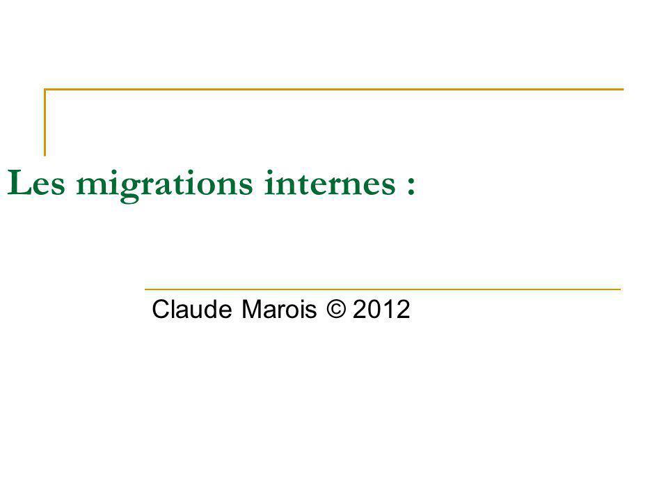 Les migrations internes :
