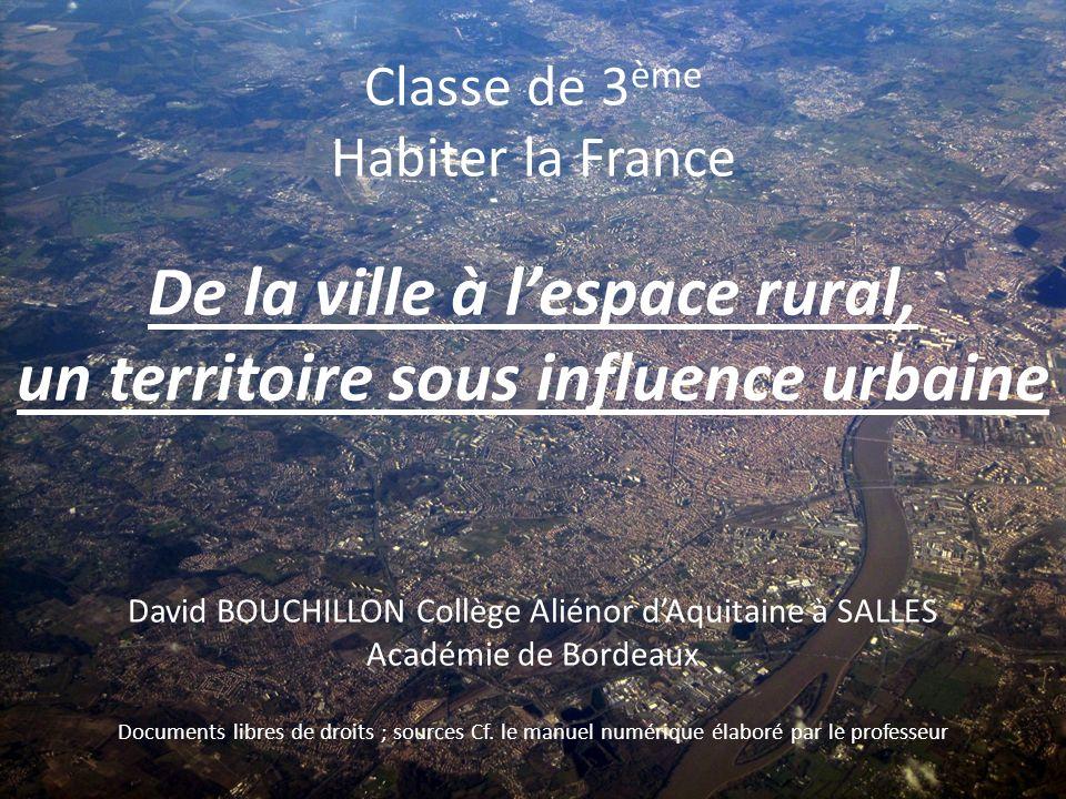 De la ville à l'espace rural, un territoire sous influence urbaine