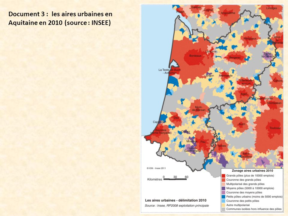 Document 3 : les aires urbaines en Aquitaine en 2010 (source : INSEE)
