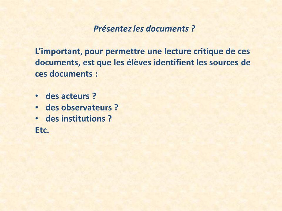 Présentez les documents