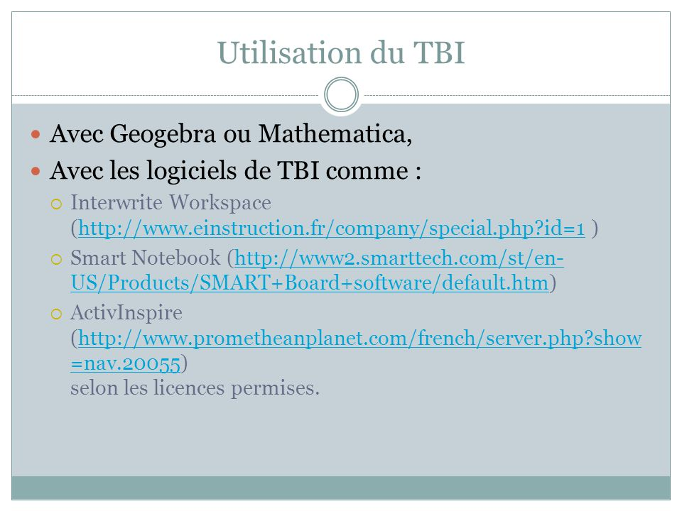 Utilisation du TBI Avec Geogebra ou Mathematica,