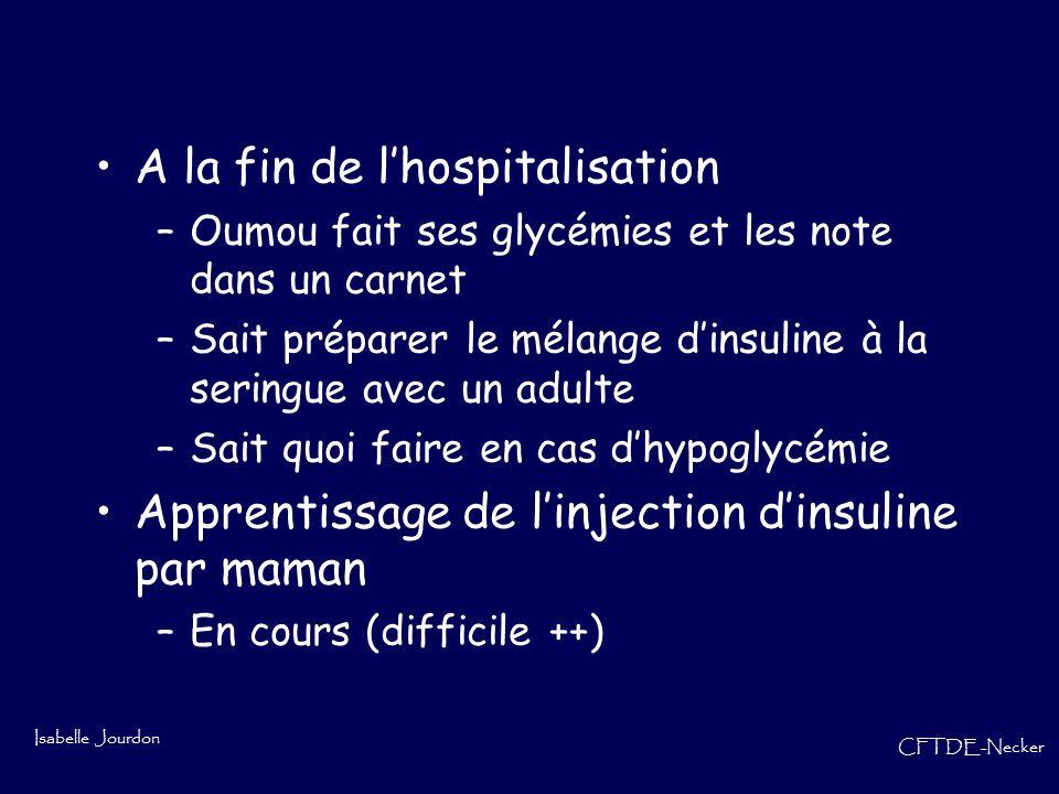 A la fin de l'hospitalisation