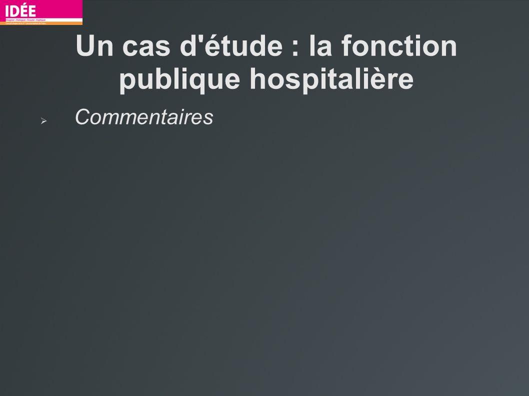 Un cas d étude : la fonction publique hospitalière