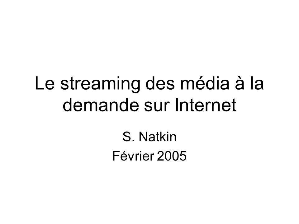 Le streaming des média à la demande sur Internet