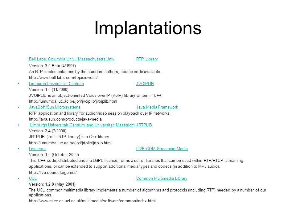 ImplantationsBell Labs, Columbia Univ., Massachusetts Univ. RTP Library. Version: 3.0 Beta (4/1997)
