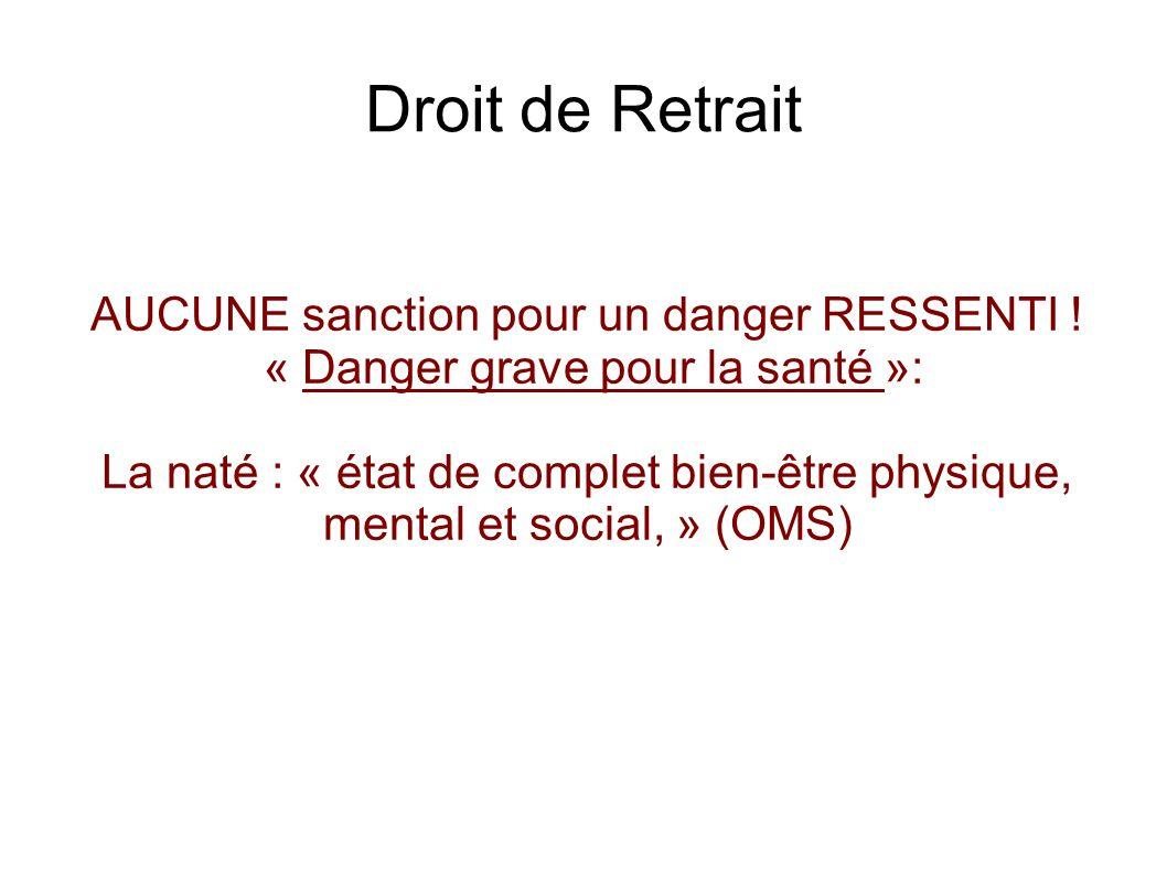 Droit de Retrait AUCUNE sanction pour un danger RESSENTI !