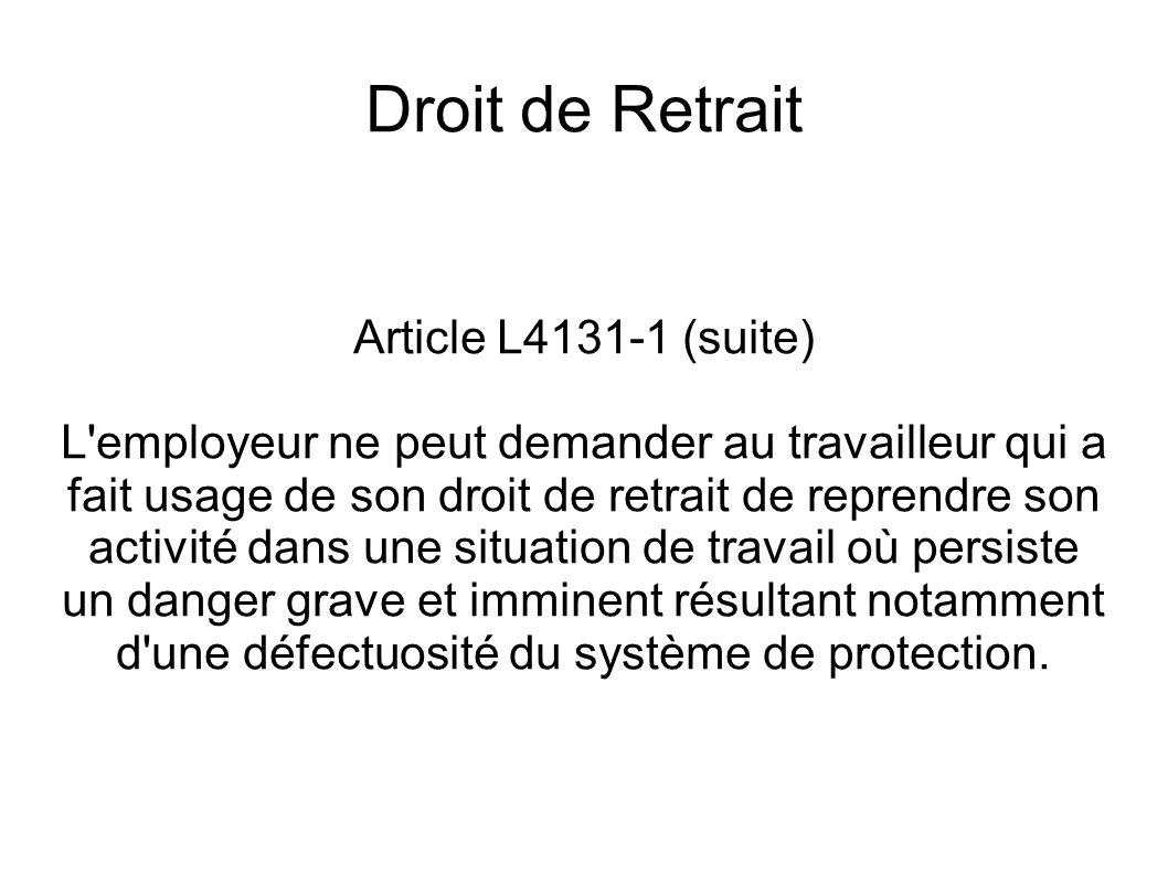 Droit de Retrait Article L4131-1 (suite)
