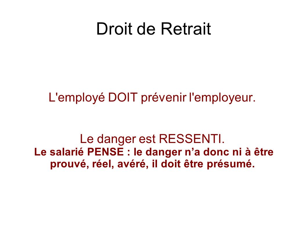 L employé DOIT prévenir l employeur.