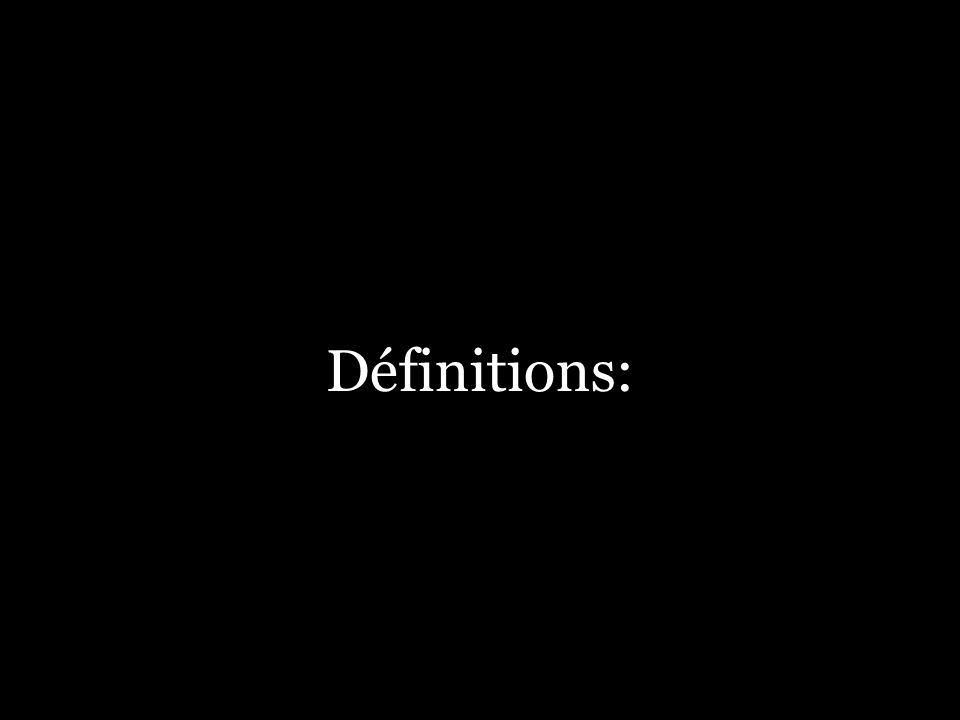 Définitions: