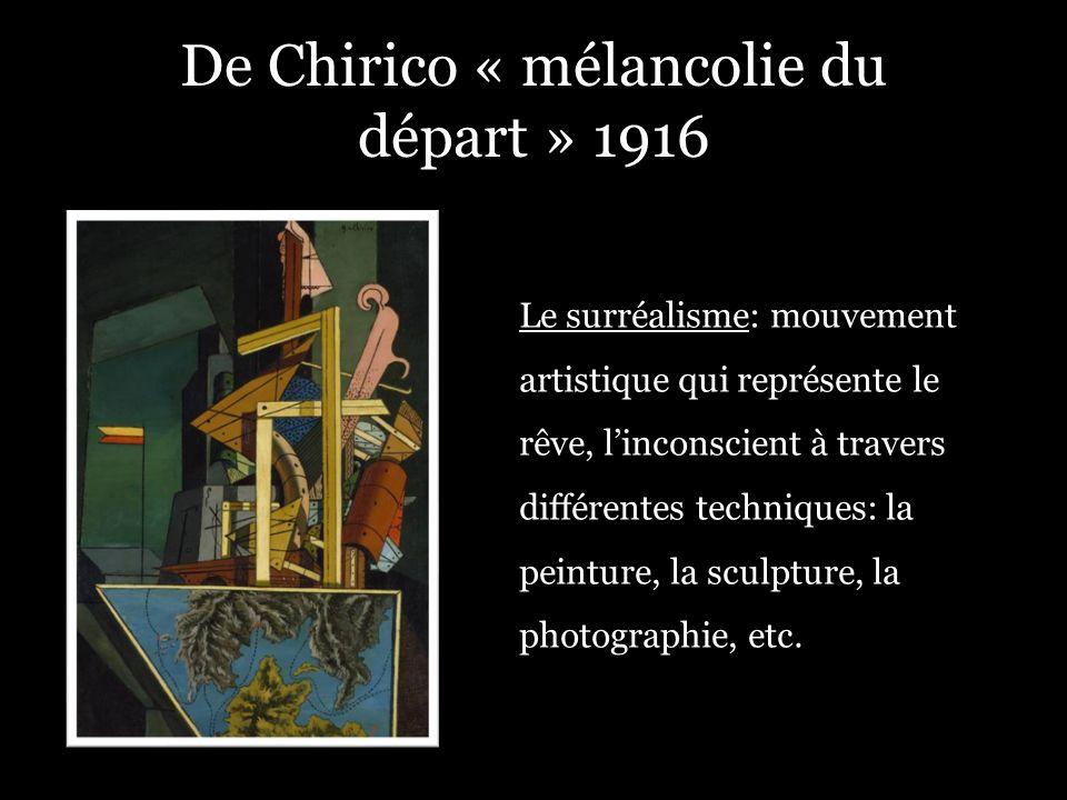 De Chirico « mélancolie du départ » 1916