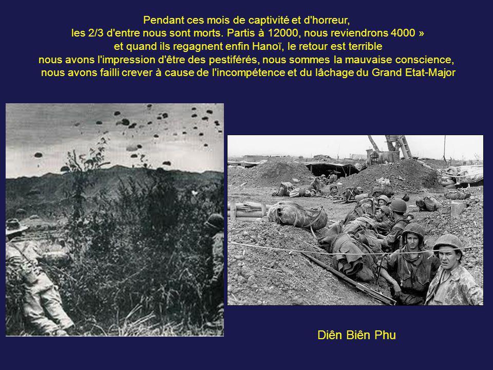 Diên Biên Phu Pendant ces mois de captivité et d horreur,
