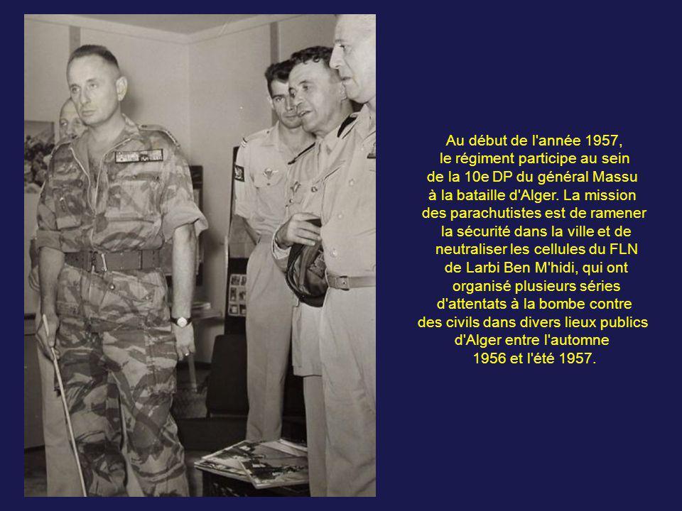 le régiment participe au sein de la 10e DP du général Massu
