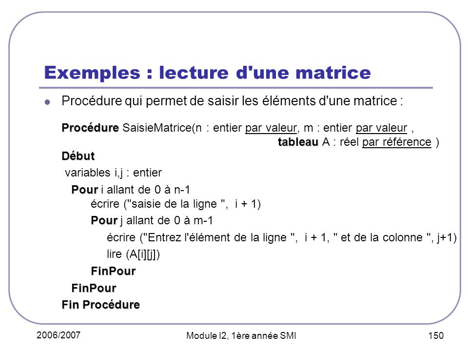 Exemples : lecture d une matrice