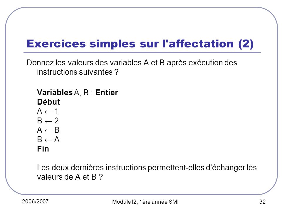 Exercices simples sur l affectation (2)