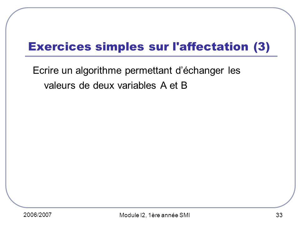 Exercices simples sur l affectation (3)