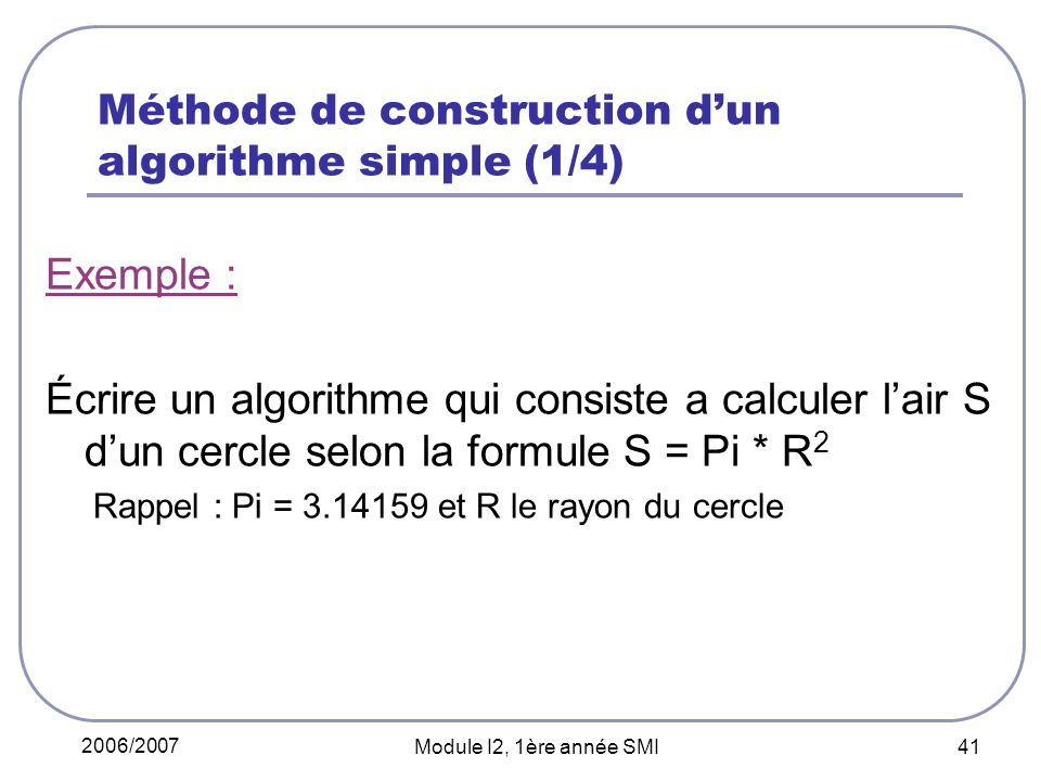 Méthode de construction d'un algorithme simple (1/4)