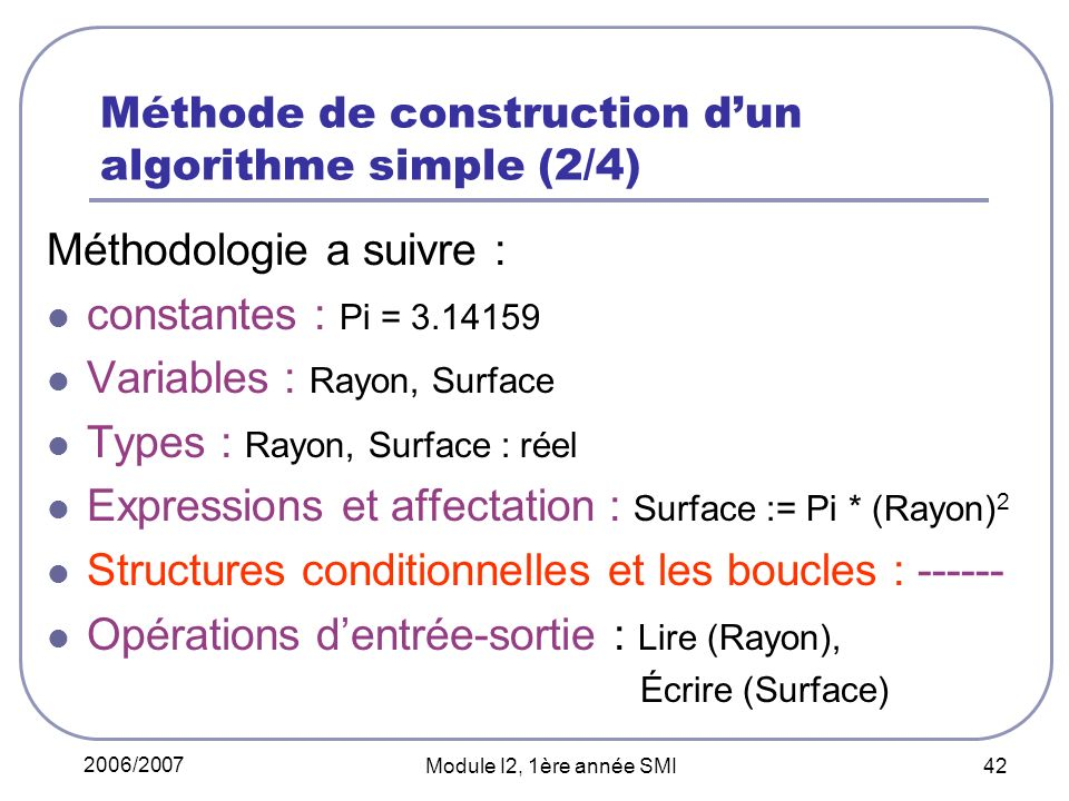 Méthode de construction d'un algorithme simple (2/4)