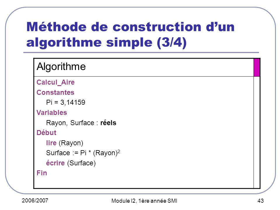 Méthode de construction d'un algorithme simple (3/4)