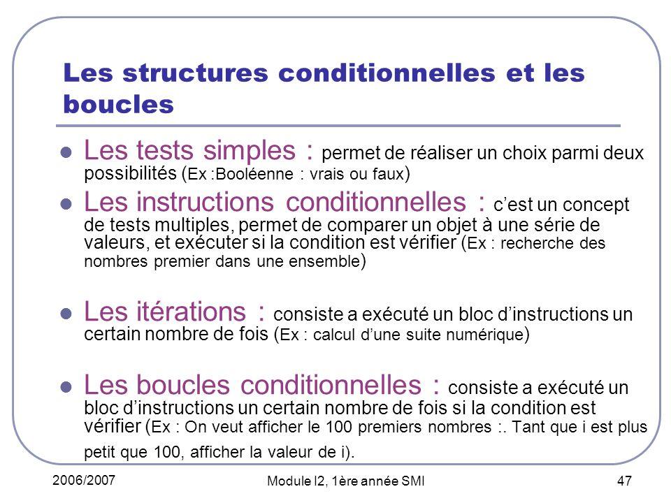 Les structures conditionnelles et les boucles