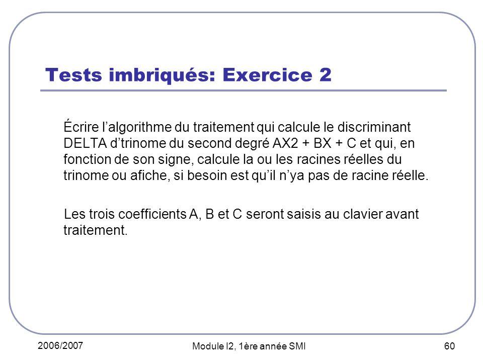 Tests imbriqués: Exercice 2