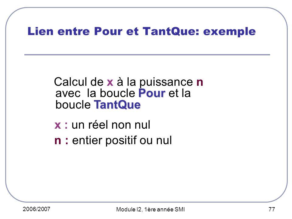 Lien entre Pour et TantQue: exemple