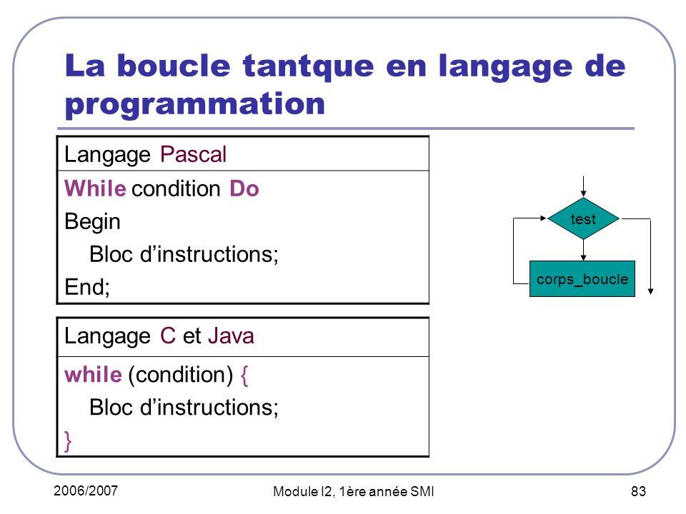La boucle tantque en langage de programmation