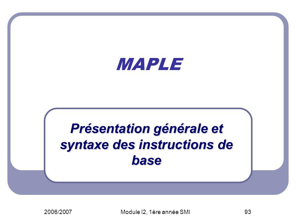 Présentation générale et syntaxe des instructions de base
